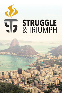 Struggle and Triumph